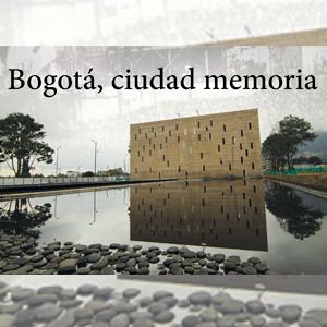 Bogotá_Ciudad_Memoria