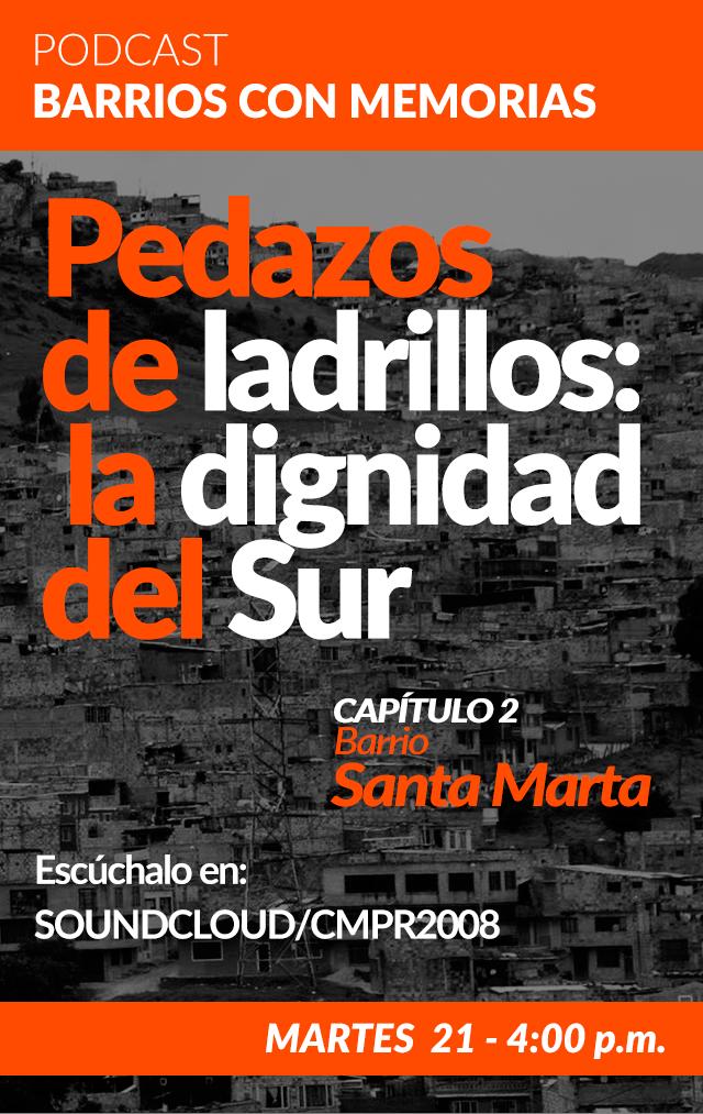PODCAST_SANTA_MARTA_LADRILLOS_DIGNIDAD